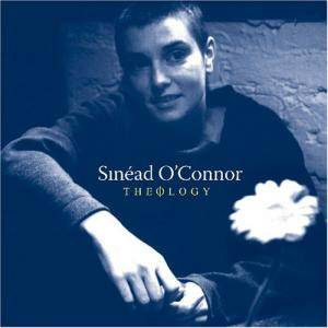 Cover - Sinéad O'Connor: Theology