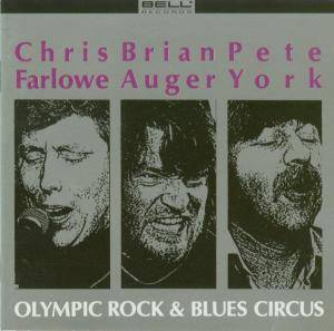 Brian Auger, Pete York, Chris Farlowe: Olympic Rock & Blues Circus - Cover