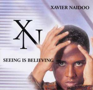 Cover - Xavier Naidoo: Seeing Is Believing