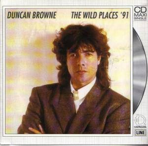 Cover - Duncan Browne: Wild Places '91, The