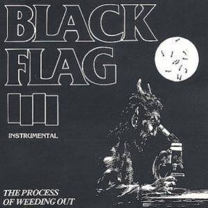 Black Flag: Process Of Weeding Out, The - Cover