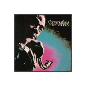 Cover - Eric Dolphy: Conversations