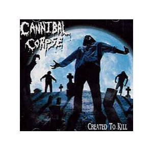 Cover - Cannibal Corpse: Created To Kill