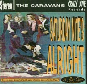 Cover - Caravans, The: Saturday Nite's Alright