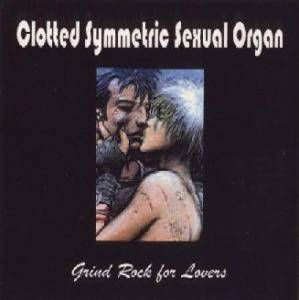 Cover - Clotted Symmetric Sexual Organ: Demo 99 / Grindrock For Lovers