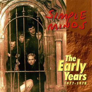 Cover - Simple Minds: Early Years 1977-1978, The