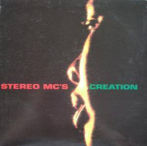 Stereo MC's: Creation - Cover