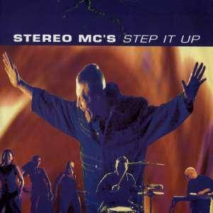 Stereo MC's: Step It Up - Cover
