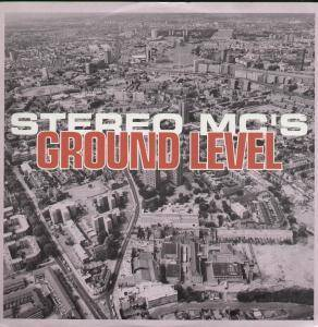 Stereo MC's: Ground Level - Cover
