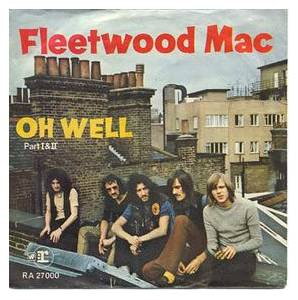 Fleetwood Mac: Oh Well (Part 1&2) - Cover