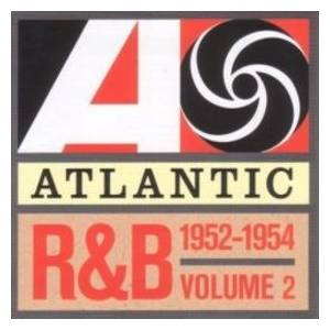 Cover - Clyde McPhatter & The Drifters: Atlantic R&B 1947-1974 - Vol. 2: 1952-1954