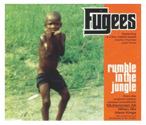 Cover - Fugees: Rumble In The Jungle