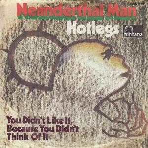 Hotlegs: Neanderthal Man - Cover