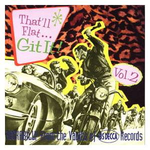 Cover - Jerry Kennedy: That'll Flat... Git It! Vol. 2 - Rockabilly From The Vaults Of US DECCA Records