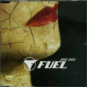 Cover - Fuel: Bad Day