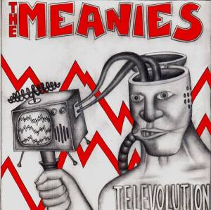 Cover - Meanies, The: Televolution