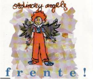 Cover - Frente!: Ordinary Angels