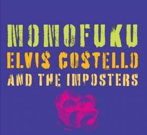 Elvis Costello And The Imposters: Momofuku - Cover