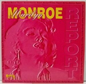 Cover - Marilyn Monroe: Report