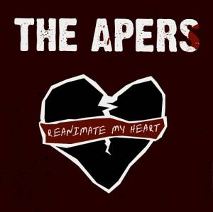 Cover - Apers, The: Reanimate My Heart