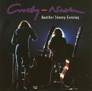 Cover - Crosby & Nash: Another Stoney Evening