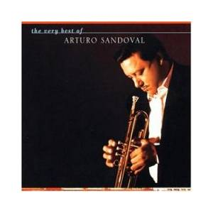 Arturo Sandoval: Very Best Of, The - Cover