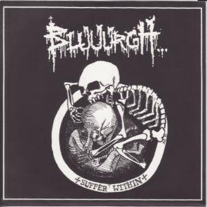 Cover - Bluuurgh...: Suffer Within