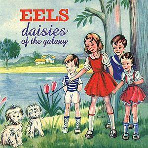 Cover - Eels: Daisies Of The Galaxy