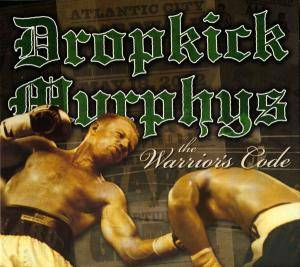 Cover - Dropkick Murphys: Warrior's Code, The