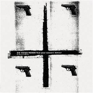 """Die Toten Hosen: Tout Pour Sauver L'Amour (7"""") - Bild 1"""