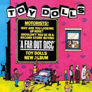 Toy Dolls: Far Out Disc, A - Cover