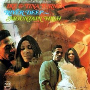 Cover - Ike & Tina Turner: River Deep - Mountain High