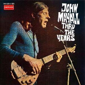John Mayall: Thru The Years - Cover