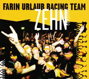 Farin Urlaub Racing Team: Zehn (Single-CD) - Bild 1