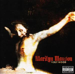 Marilyn Manson: Holy Wood (In The Shadow Of The Valley Of Death) (CD) - Bild 3