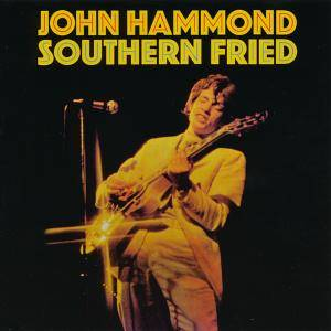 Cover - John Hammond: Southern Fried