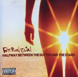Fatboy Slim: Halfway Between The Gutter And The Stars - Cover