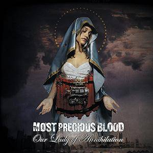 Most Precious Blood: Our Lady Of Annihilation (LP) - Bild 1