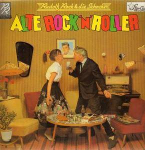 Cover - Rudolf Rock & Die Schocker: Alte Rock'n' Roller