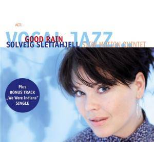 Cover - Solveig Slettahjell: Good Rain