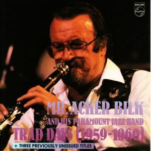 Mr. Acker Bilk & His Paramount Jazz Band: Trad Days (1959-1960) - Cover
