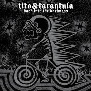 Tito & Tarantula: Back Into The Darkness - Cover