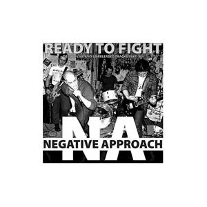 Cover - Negative Approach: Ready To Fight