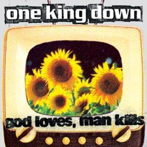 One King Down: God Loves, Man Kills - Cover