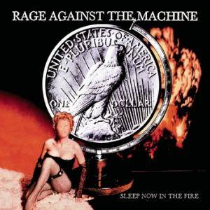 Rage Against The Machine: Sleep Now In The Fire - Cover