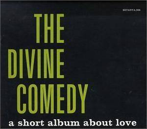 Cover - Divine Comedy, The: Short Album About Love, A