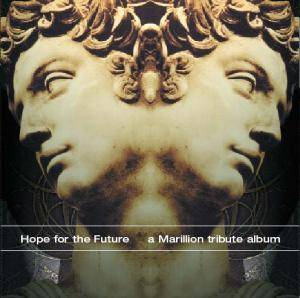 Hope For The Future  - A Marillion Tribute Album - Cover