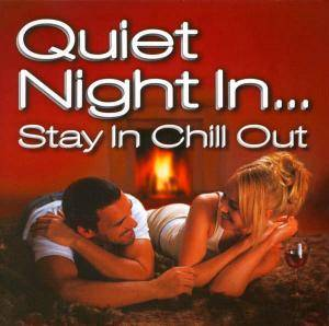 Quiet Night In... - Stay In Chill Out - Cover
