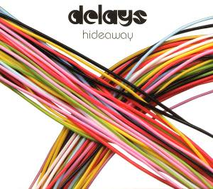 Cover - Delays: Hideaway
