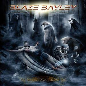 Blaze Bayley: Man Who Would Not Die, The - Cover
